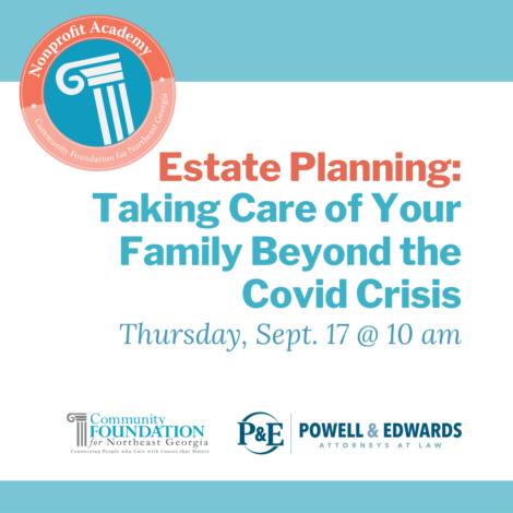 Estate Planning: Taking Care of Your Family Beyond COVID-19