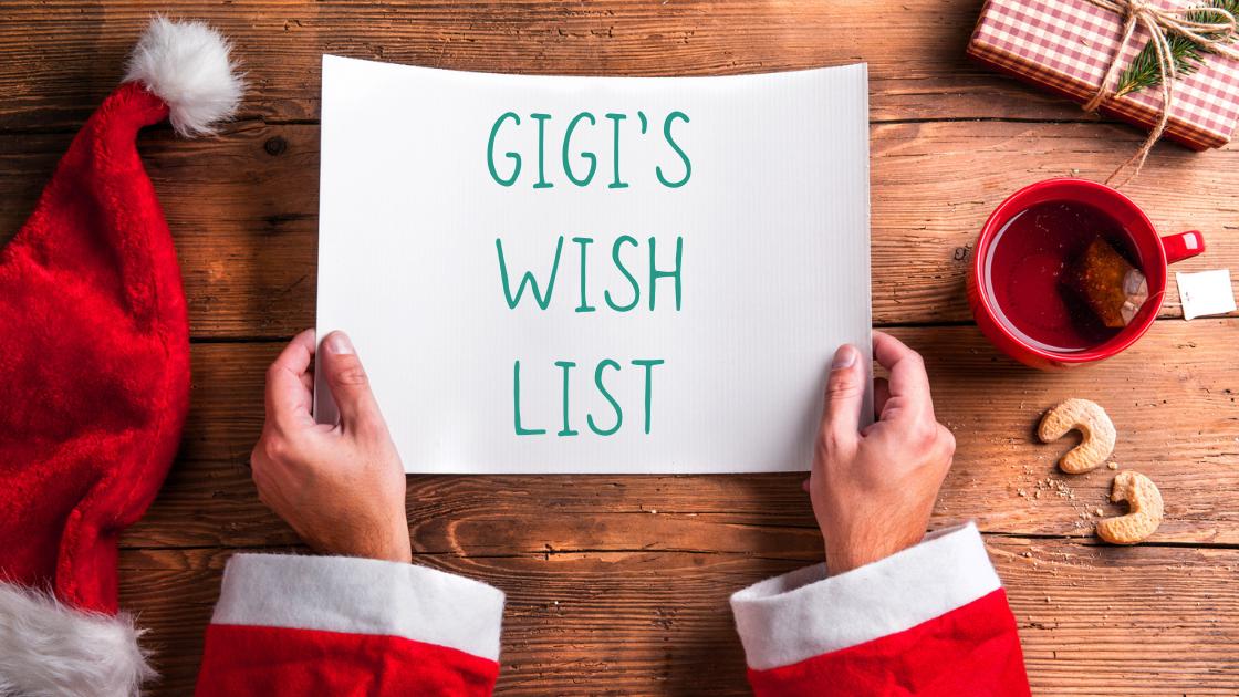Gigi's Wish List!
